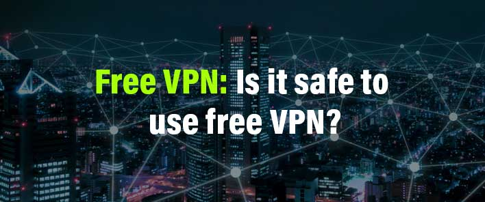 free vpn issues